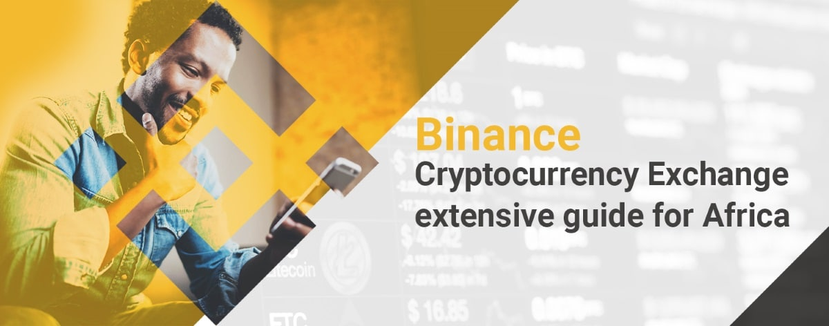 Binance extensive guide Africa